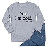 Wave166 Yes im Cold - Sudadera para mujer con inscripción impresa, monocolor, suelta, para el tiempo libre, para otoño e invierno, gris, XXL