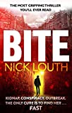 Bite: The most gripping pandemic thriller you will ever read (English Edition)