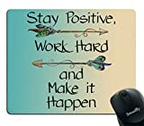 Smooffly Gaming Mouse Pad Custom,Stay Positive Work Hard and Make It Happen Motivational Sign Inspirational Quote Mouse Pad Motivational Quotes for Work mice gaming May, 2021