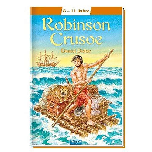 Robinson Crusoe: Meine ersten Klassiker (Lesebücher)