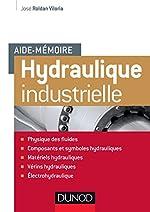 Aide-mémoire - Hydraulique industrielle de José Roldan Viloria