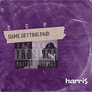 D.G.P (Dame Getting Paid)