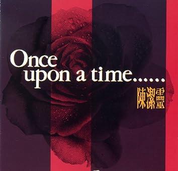 Once Upon A Time - Elisa Chan