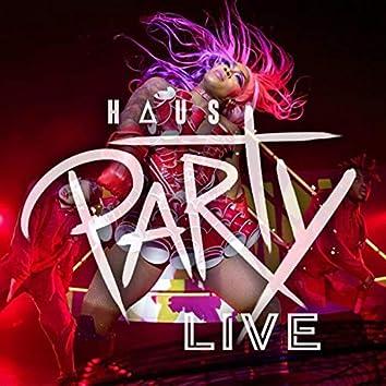 Haus Party (Live in Atlanta, 2019)