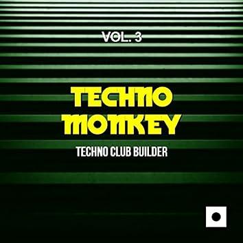 Techno Monkey, Vol. 3 (Techno Club Builder)