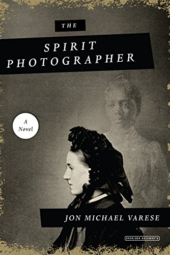 Image of The Spirit Photographer: A Novel