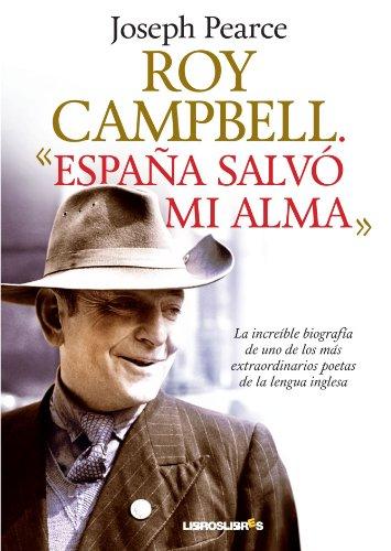 Roy Campbell. España salvó mi alma (LibrosLibres)