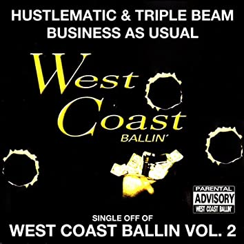 Business as Usual: West Coast Ballin, Vol. 2