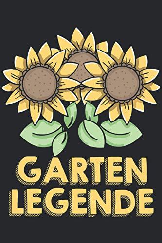Garten Legende: Garten Legende & Gärtner Notizbuch 6' x 9' Blumen Geschenk für & Gartenarbeit