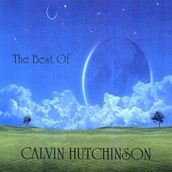 THE BEST OF CALVIN HUTCHINSON