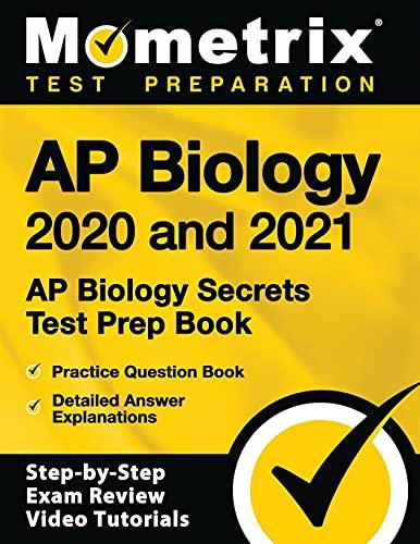 AP Biology 2020 and 2021: AP Biology Secrets Test Prep Book, Practice...