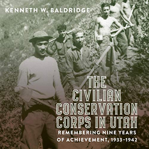 The Civilian Conservation Corps in Utah, 1933-1942 cover art
