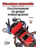 Fonctionnement du groupe motopropulseur - 2ème édition: Diagnostic et réparation.