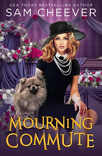 Mourning Commute: A fun and Quirky Standalone Cozy Mystery with Pets by [Sam  Cheever]