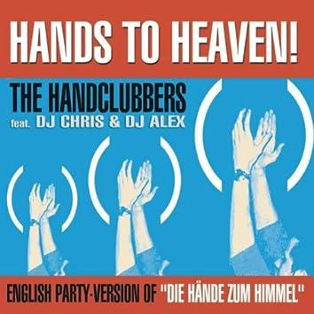 """Hands to Heaven (Hände Zum Himmel) (English Party-Version of """"Die Hände Zum Himmel"""")"""