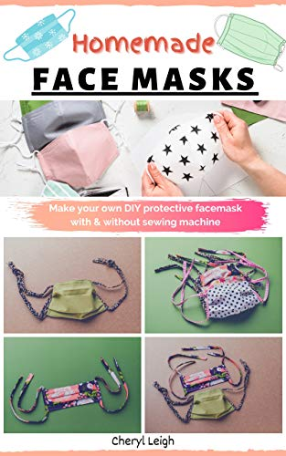 DIY Homemade face masks: Make your own DIY protective facemask with and without sewing machine