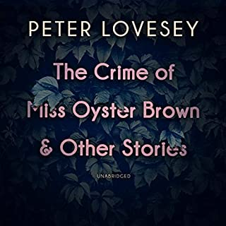 The Crime of Miss Oyster Brown and Other Stories cover art