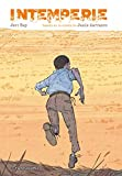 Intemperie (novela gráfica): Basado en la novela de Jesús Carrasco (Biblioteca Planeta)