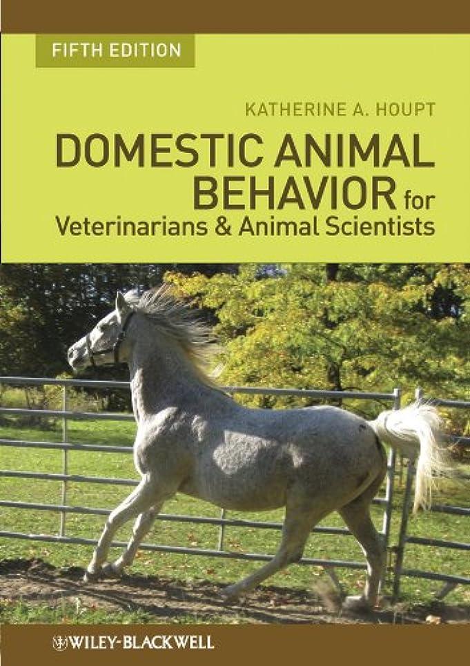 流行ふさわしい宙返りDomestic Animal Behavior for Veterinarians and Animal Scientists (English Edition)