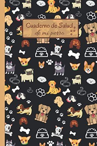 Cuaderno de Salud de mi Perro: Registro de Salud para Perro | 102 Páginas | 6x9 Pulgadas | Seguimiento Médico | Visitas Veterinarias