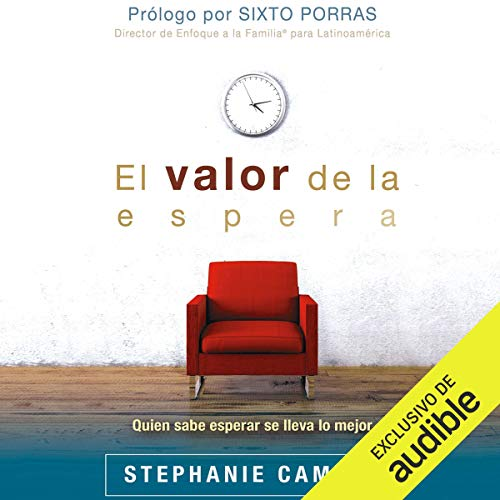 El Valor de la Espera [The Value of Waiting] Audiobook By Stephanie Campos cover art