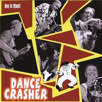 Dance Crasher