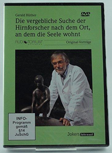 Gerald Hüther: Die vergebliche Suche der Hirnforscher nach dem Ort, an dem die Seele wohnt - DVD - JOK952D