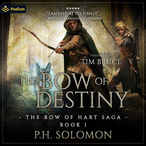 The Bow of Destiny Audiobook By P.H. Solomon cover art
