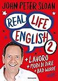 Real life english: 2