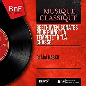 "Beethoven: Sonates pour piano ""La tempête"" & ""La chasse"" (Mono Version)"
