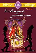 Bibliocollège - Le Bourgeois gentilhomme, Molière de Molière