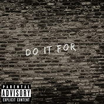 Do It For
