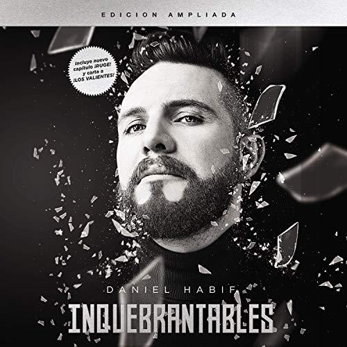 Inquebrantables [Unbreakable] Audiobook By Daniel Habif cover art