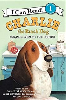 Charlie the Ranch Dog: Charlie Goes to the Doctor