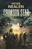 Crimson Star (Maelstrom Rising, Band 3) - Peter Nealen