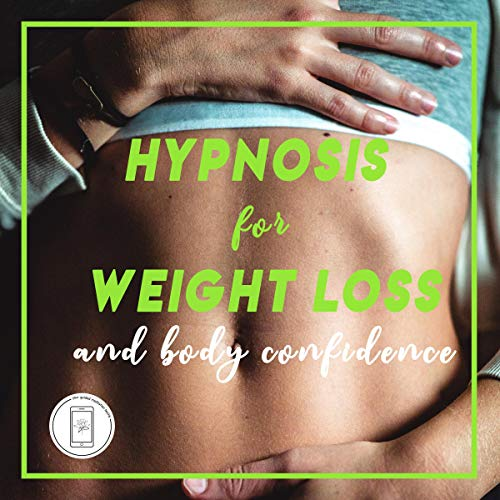 Hypnosis and Guided Meditation for Weight Loss and Body Confidence cover art