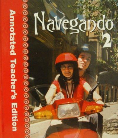Navegando, Vol. 2, Annotated Teacher's Edition