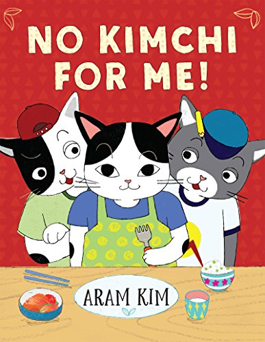 No Kimchi For Me! (Yoomi, Friends, and Family) (English...