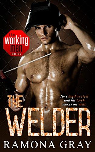 The Welder (Working Men Series Book 4)