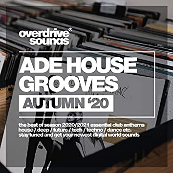ADE House Grooves (Autumn '20)