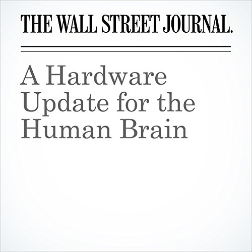 A Hardware Update for the Human Brain audiobook cover art
