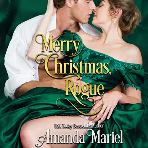 Merry Christmas, Rogue Audiobook By Amanda Mariel cover art