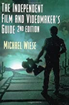 The Independent Film and Videomaker's Guide, Second Edition (Michael Wiese Productions) by Wiese, Michael (2004) Paperback