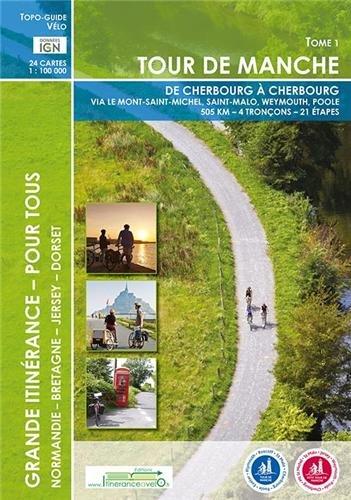 Tour de Manche : Tome 1, de Cherbourg à Cherbourg
