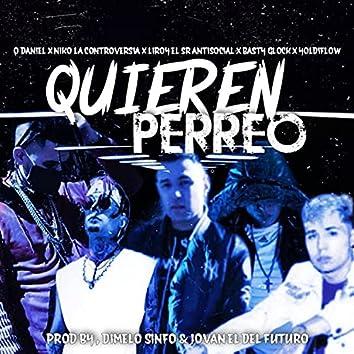 Quieren perreo (feat. BastyGlock, Niko La Controversia, Yoldiflow & O Daniel)