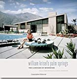 Palm Springs-William Krisel: The Language of Modernism