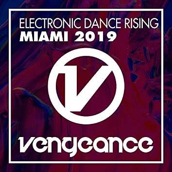 Electronic Dance Rising - Miami 2019
