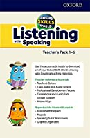 Oxford Skills World: Listening with Speaking Teacher's Pack (includes material for all levels)
