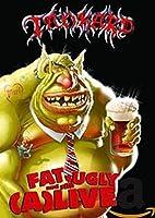 Fat Ugly & Still (A) Live (Bonus Dvd)