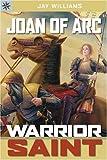 Sterling Point Books®: Joan of Arc: Warrior Saint